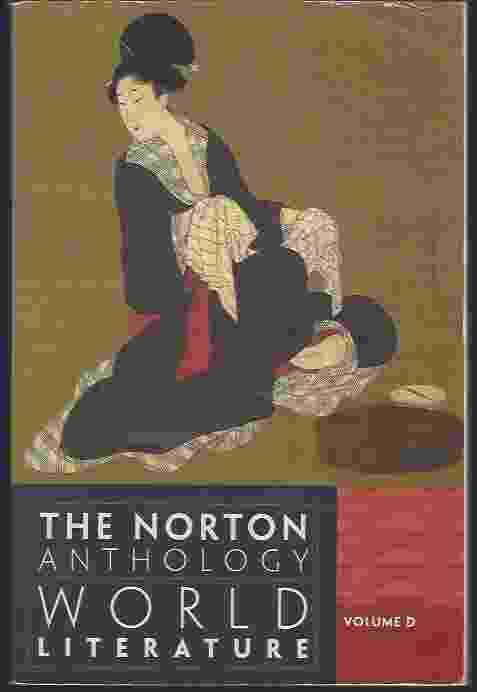 Image for THE NORTON ANTHOLOGY OF WORLD LITERATURE, VOLUME D, THIRD EDITION