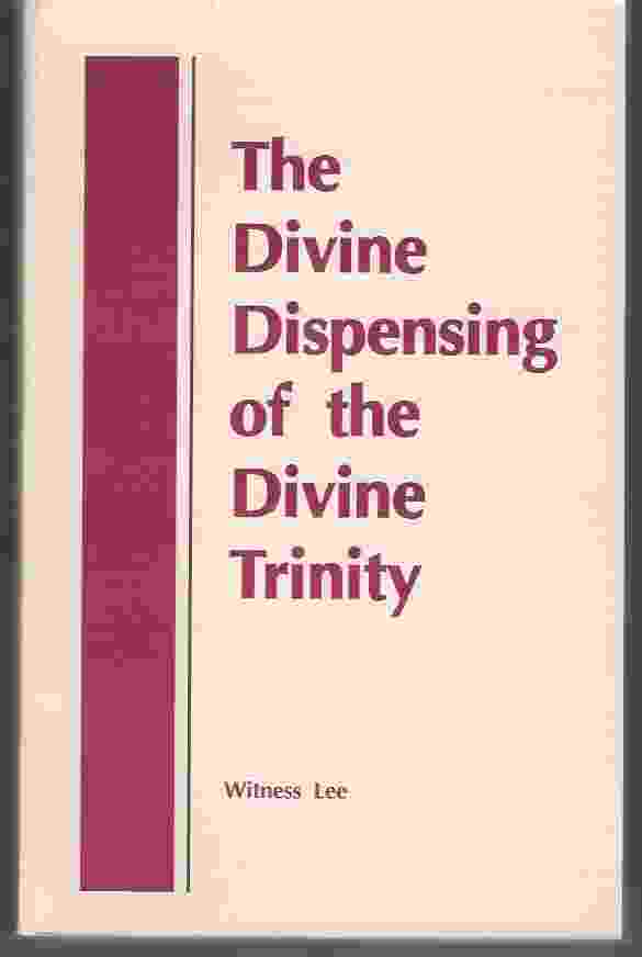 Image for THE DIVINE DISPENSING OF THE DIVINE TRINITY