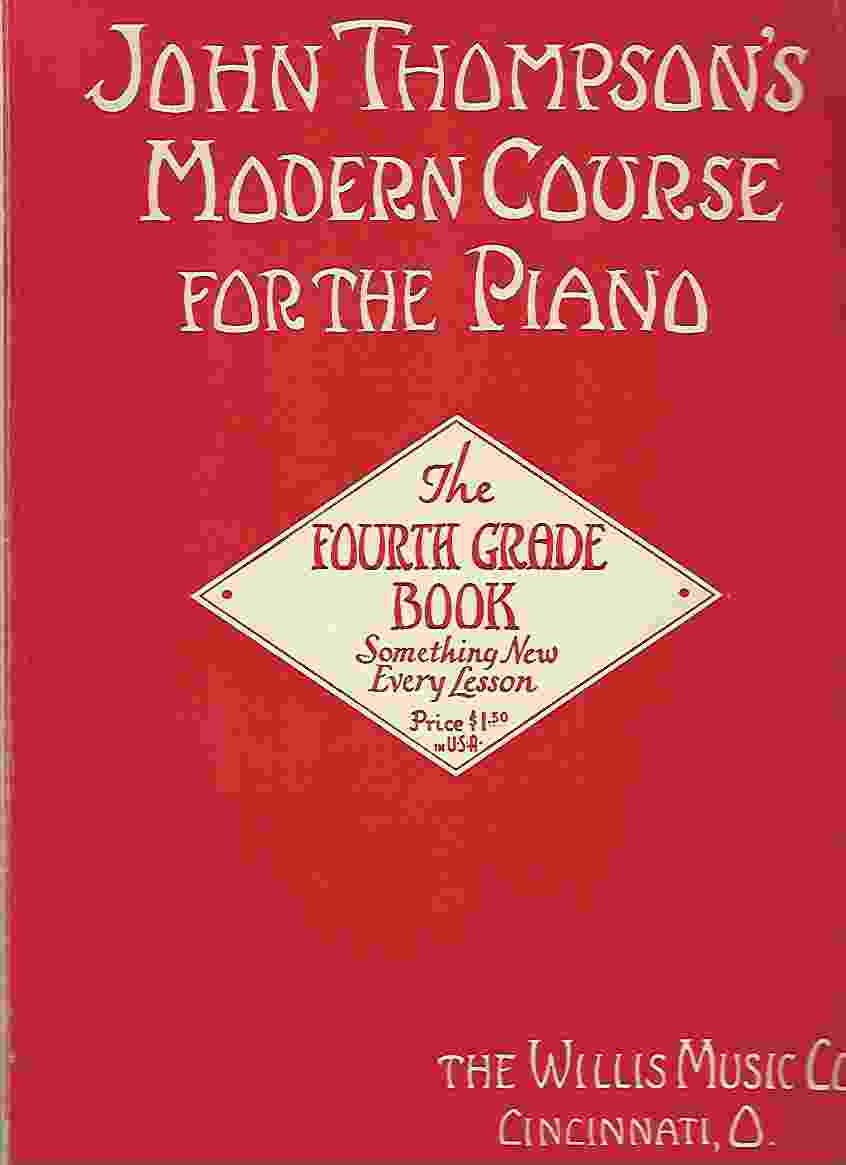 Image for JOHN THOMPSON'S MODERN COURSE FOR THE PIANO: THE FOURTH GRADE BOOK