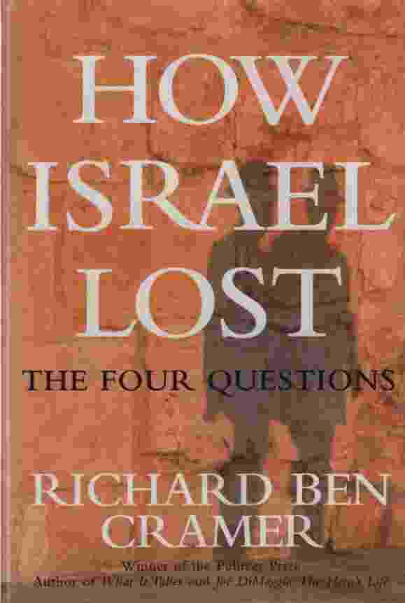 Image for HOW ISRAEL LOST  The Four Questions