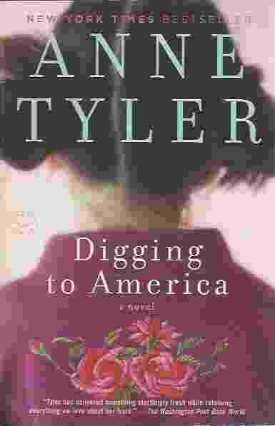 Image for DIGGING TO AMERICA  A Novel