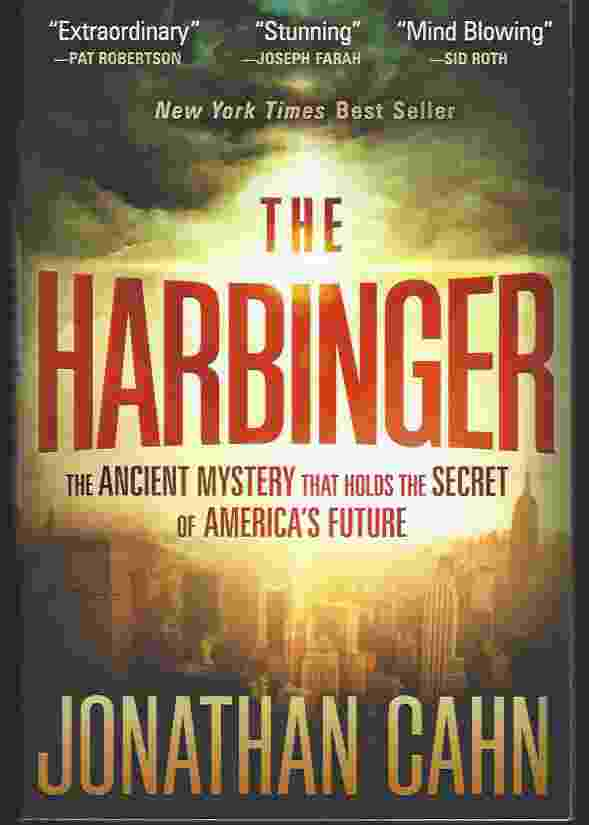 Image for THE HARBINGER  The Ancient Mystery That Holds the Secret of America's Future