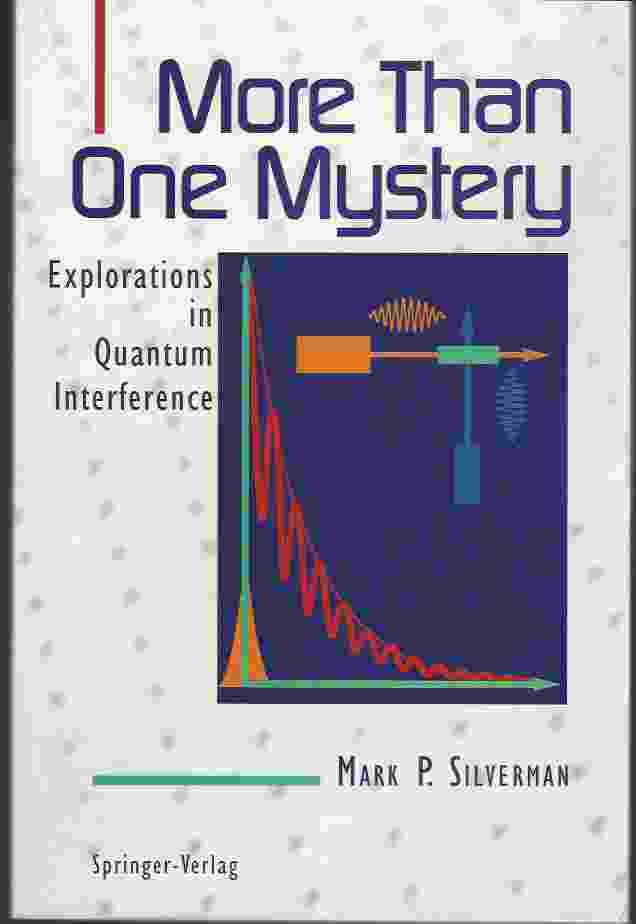Image for MORE THAN ONE MYSTERY  Explorations in Quantum Interference