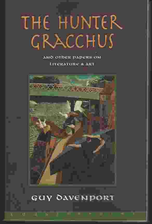Image for THE HUNTER GRACCHUS  And Other Papers on Literature and Art