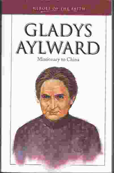 Image for GLADYS AYLWARD Missionary to China