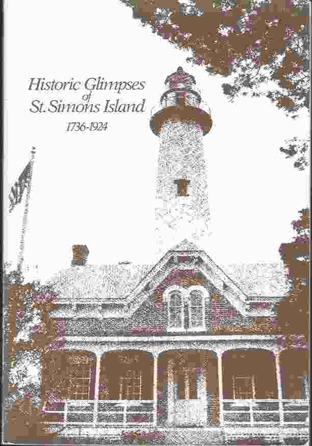 Image for HISTORIC GLIMPSES OF ST. SIMONS ISLAND, GEORGIA, 1736-1924