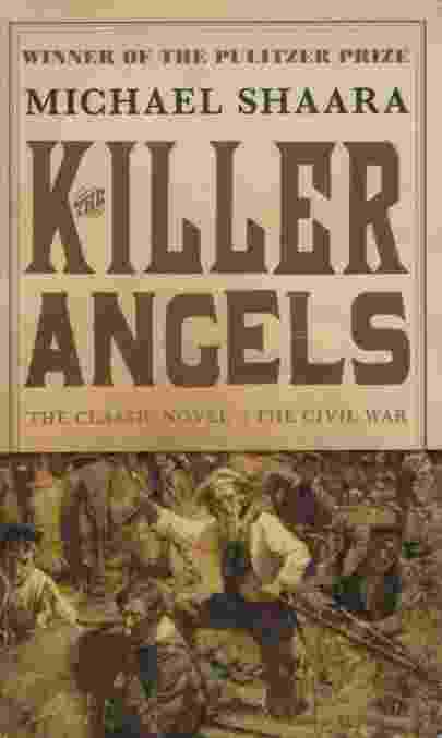 Image for THE KILLER ANGELS  The Classic Novel of the Civil War