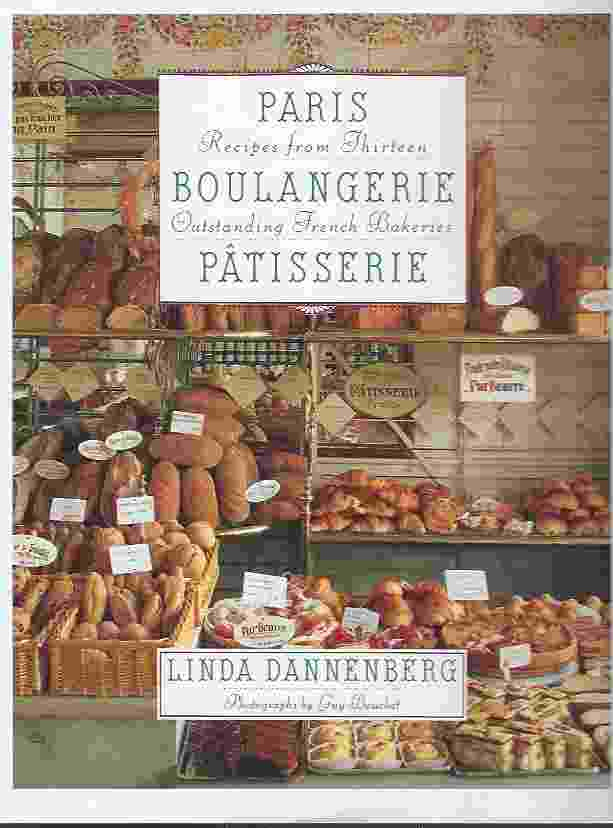 Image for PARIS BOULANGERIE-PATISSERIE  Recipes from Thirteen Outstanding French Bakeries