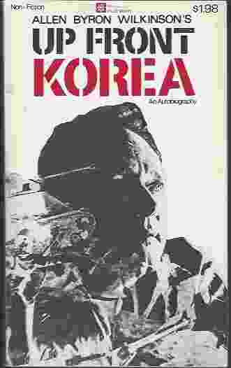 Image for UP FRONT KOREA, AN AUTOBIOGRAPHY