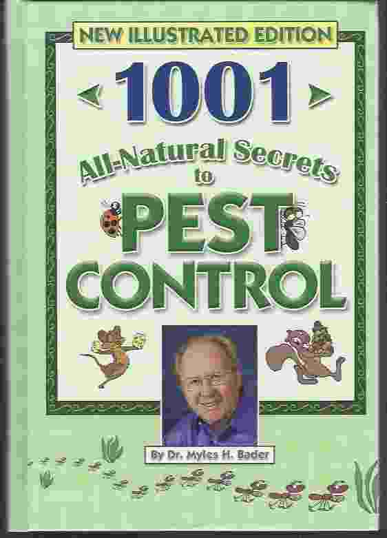Image for 1001 ALL-NATURAL SECRETS TO PEST CONTROL