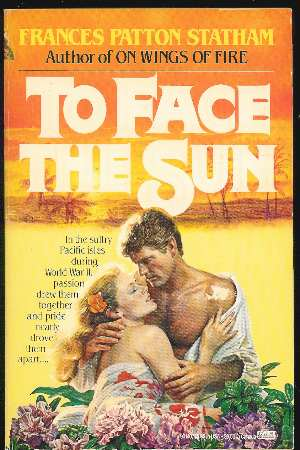 Image for TO FACE THE SUN