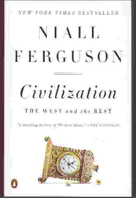 Image for CIVILIZATION, THE WEST AND THE REST