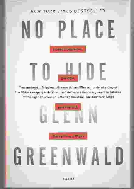 Image for NO PLACE TO HIDE  Edward Snowden, the NSA, and the U.S. Surveillance State
