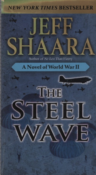 Image for THE STEEL WAVE [TALL PB]  A Novel of World War II