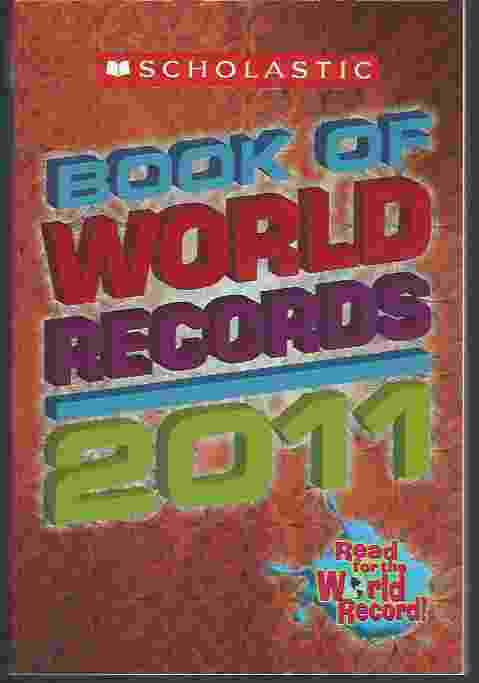 Image for SCHOLASTIC BOOK OF WORLD RECORDS 2011