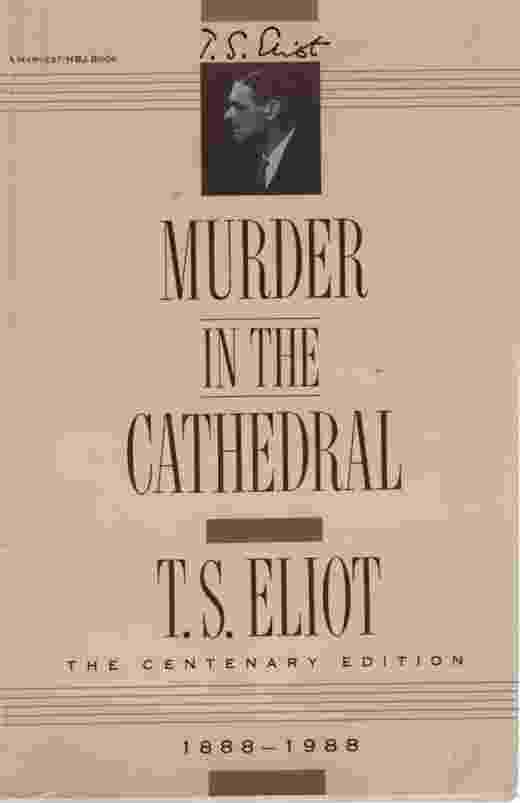 Image for MURDER IN THE CATHEDRAL The Centenary Edition 1888-1988