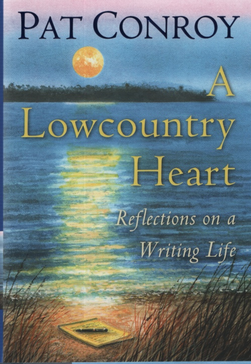 Image for A LOWCOUNTRY HEART  Reflections on a Writing Life