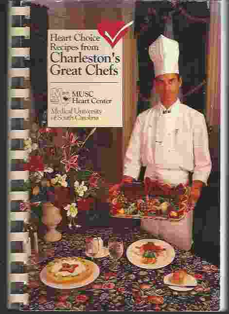 Image for HEART CHOICE RECIPES FROM CHARLESTON'S GREAT CHEFS