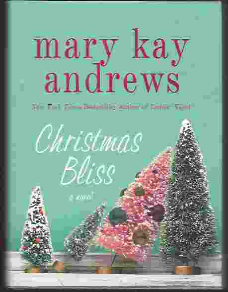 Image for CHRISTMAS BLISS  A Novel