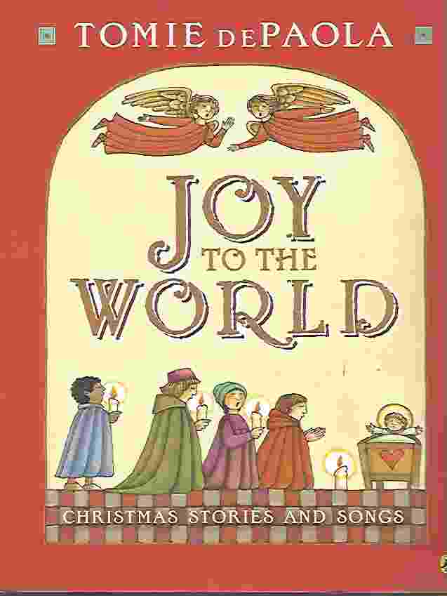 Image for JOY TO THE WORLD Christmas Stories and Songs