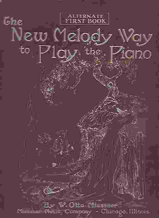 Image for THE NEW MELODY WAY TO PLAY THE PIANO Alternate First Book