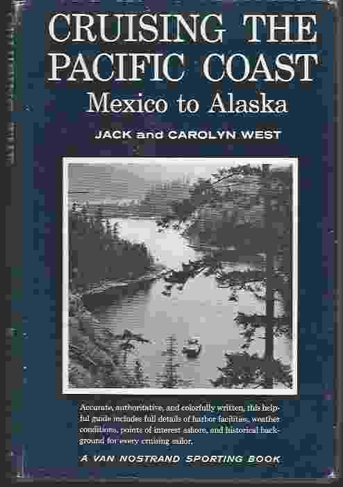 Image for CRUISING THE PACIFIC COAST Mexico to Alaska