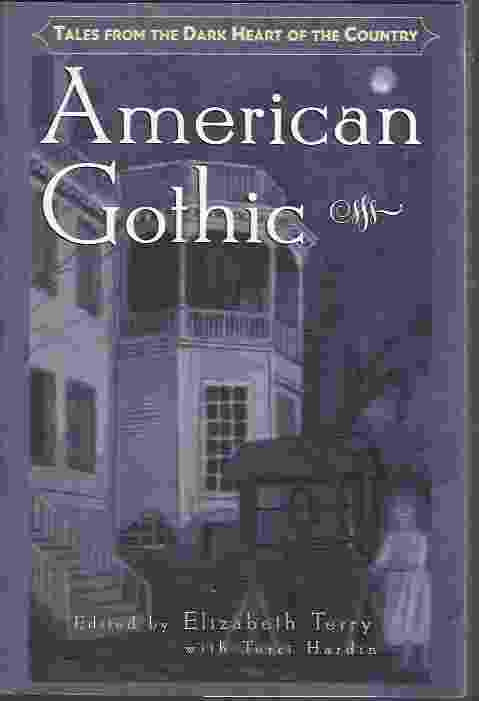 Image for AMERICAN GOTHIC, TALES FROM THE DARK HEART OF THE COUNTRY