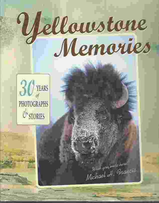 Image for YELLOWSTONE MEMORIES  30 Years of Stories and Photos