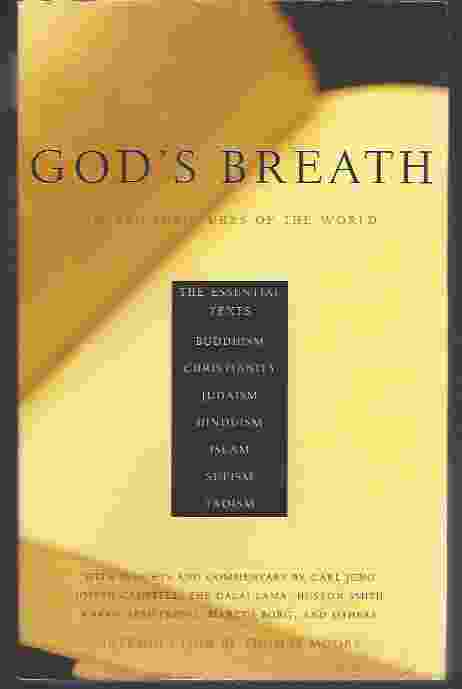 Image for GOD'S BREATH  Sacred Scriptures of the World -- The Essential Texts of Buddhism, Christianity, Judaism, Islam, Hinduism, Suf