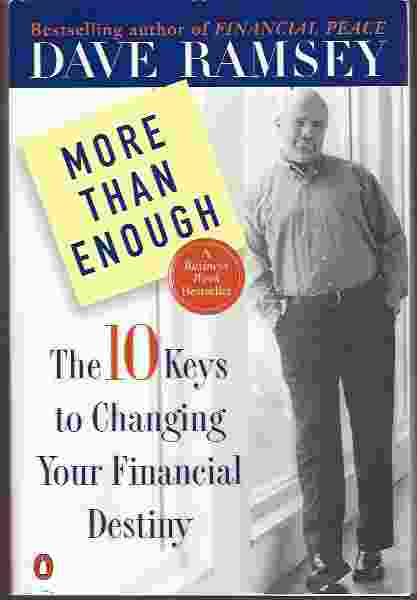 Image for MORE THAN ENOUGH  The Ten Keys to Changing Your Financial Destiny