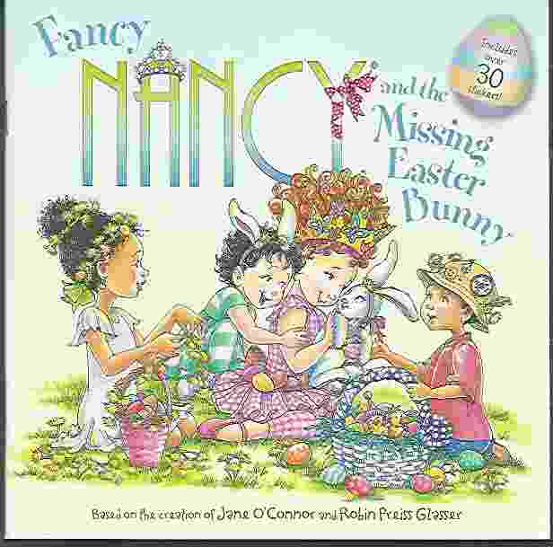 Image for FANCY NANCY AND THE MISSING EASTER BUNNY