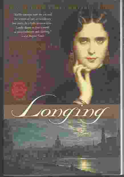 Image for LONGING  A Novel