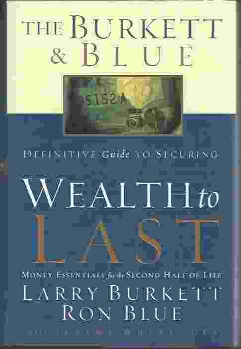 Image for WEALTH TO LAST  Money Essentials for the Second Half of Life