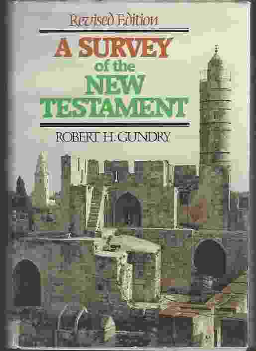 Image for A SURVEY OF THE NEW TESTAMENT, revised edition