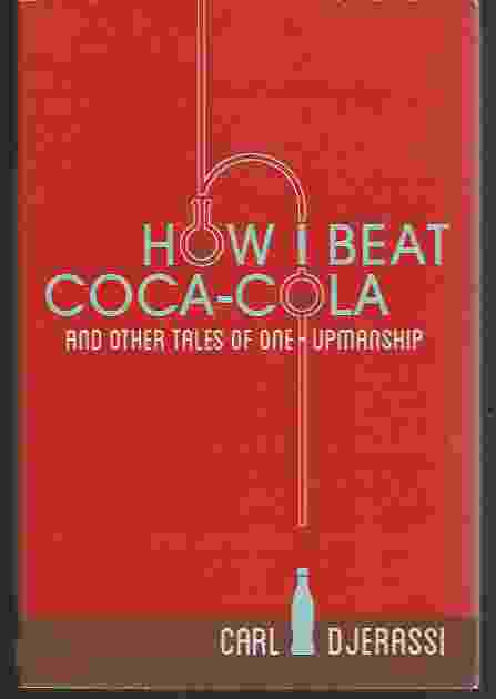 Image for HOW I BEAT COCA-COLA AND OTHER TALES OF ONE-UPMANSHIP