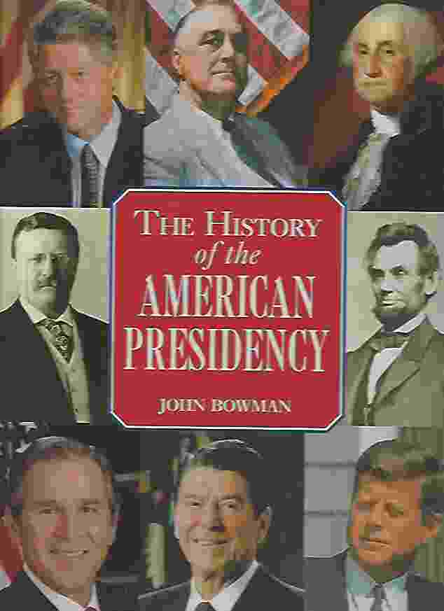 Image for HISTORY OF THE AMERICAN PRESIDENCY