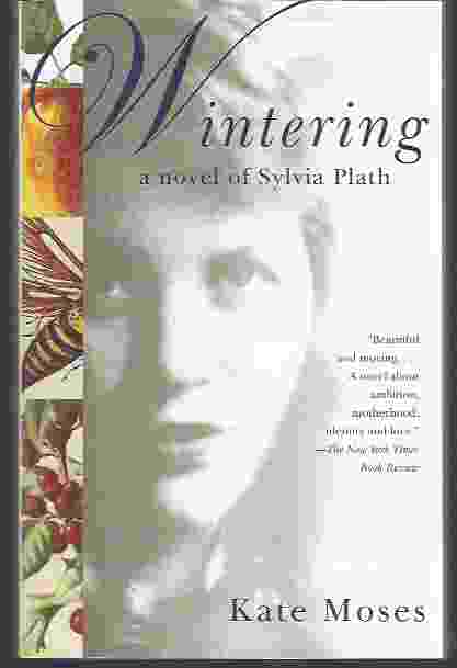 Image for WINTERING  A Novel of Sylvia Plath