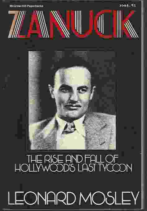 Image for ZANUCK  The Rise and Fall of Hollywood's Last Tycoon