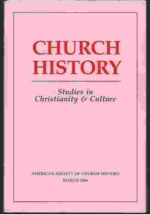 Image for CHURCH HISTORY VOL 75 NO. 1 MARCH 2006: STUDIES IN CHRISTIANITY & CULTURE