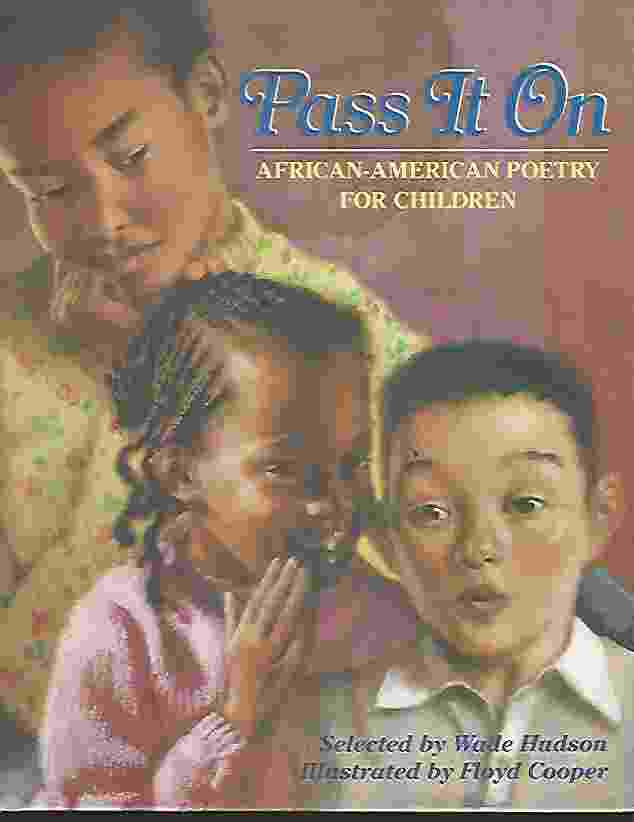Image for PASS IT ON  African American Poetry for Children