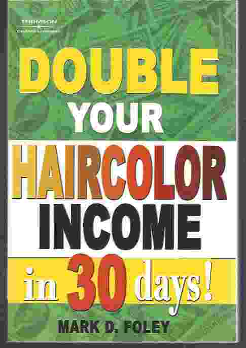 Image for DOUBLE YOUR HAIRCOLOR INCOME IN 30 DAYS!
