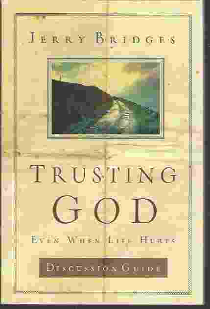 Image for TRUSTING GOD DISCUSSION GUIDE  Even When Life Hurts