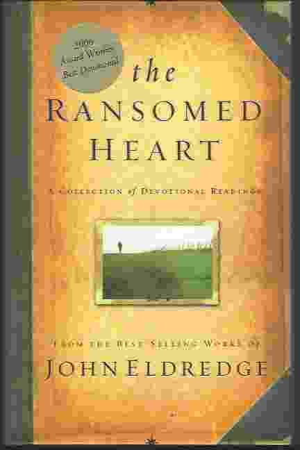 Image for THE RANSOMED HEART  A Collection of Devotional Readings