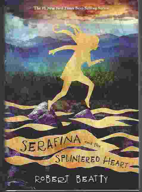 Image for SERAFINA AND THE SPLINTERED HEART