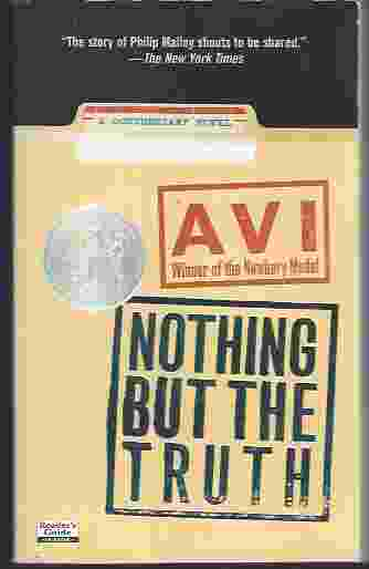 Image for NOTHING BUT THE TRUTH  A Documentary Novel