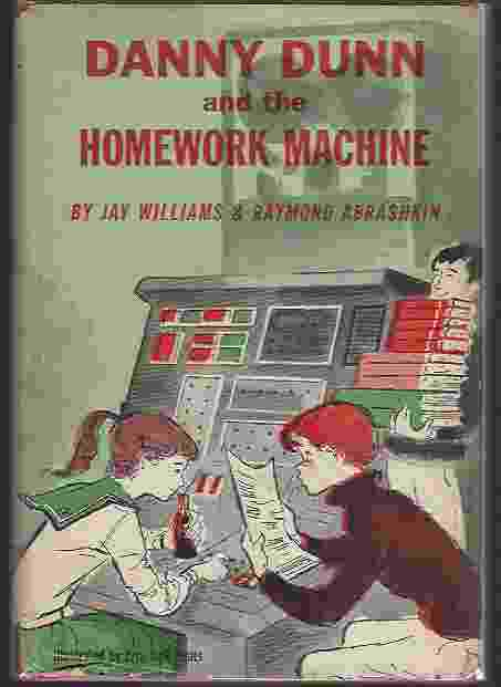 Image for DANNY DUNN AND THE HOMEWORK MACHINE