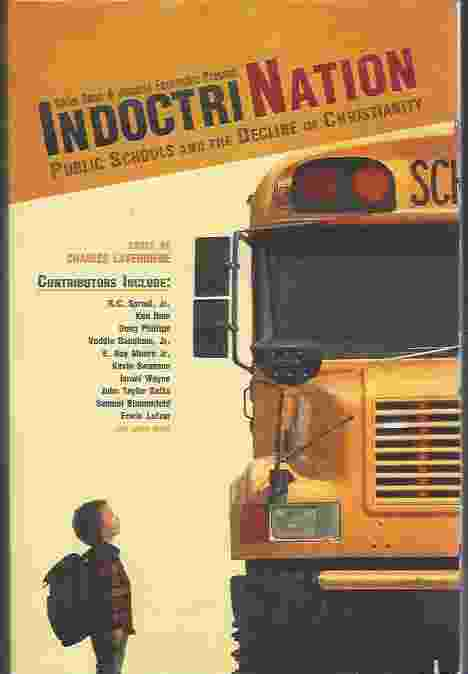 Image for INDOCTRINATION Public Schools and the Decline of Christianity