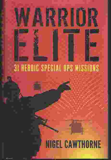 Image for WARRIOR ELITE 31 Heroic Special Ops Missions