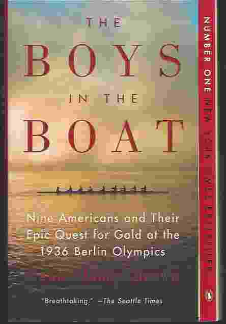 Image for THE BOYS IN THE BOAT  Nine Americans and Their Epic Quest for Gold at the 1936 Berlin Olympics