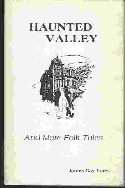 Image for Haunted Valley and More Folk Tales of Appalachia